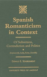 Spanish Romanticism in Context | Donald E. Schurlknight |