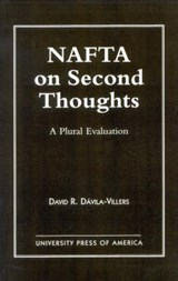 NAFTA on Second Thought | David Davila-Villers |