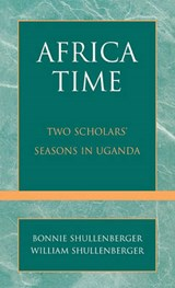 Africa Time | Bonnie Shullenberger; William Shullenberger |