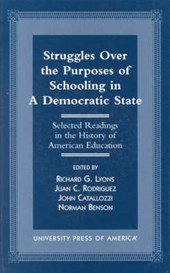 Struggles Over the Purposes of Schooling in a Democratic State