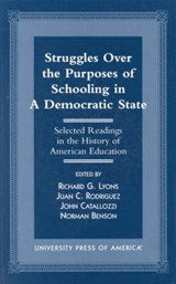 Struggles Over the Purposes of Schooling in a Democratic State | Richard Lyons |