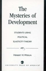 The Mysteries of Development | Herbert H. Werlin |