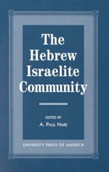The Hebrew Israelite Community | A. Paul Hare |
