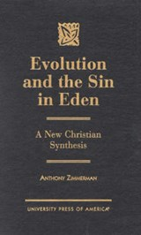 Evolution and the Sin in Eden | Anthony Zimmerman |