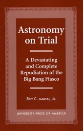 Astronomy on Trial