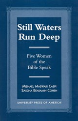 Still Waters Run Deep | Mishael Caspi |