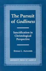 The Pursuit of Godliness | Donald Alexander |