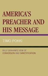 America's Preacher and His Message | Timo Pokki |