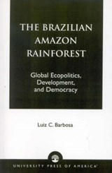 The Brazilian Amazon Rainforest | Luiz C. Barbosa |
