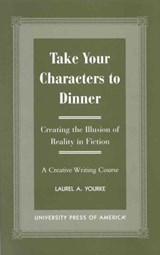 Take Your Characters to Dinner | Laurel A. Yourke |