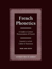 French Phonetics | Trudie Maria Booth |