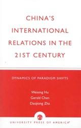 China's International Relations in the 21st Century | Weixing Hu |