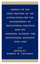 Annals of the Joint Meeting of the Association for the Advancement of Educational Research and the National Academy for Educational Research 1998-1999
