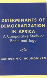 Determinants of Democratization in Africa | Houngnikpo, Mathurin C., Dr |