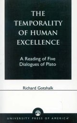 The Temporality of Human Excellence | Richard Gotshalk |