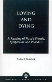 Loving and Dying | Richard Gotshalk |