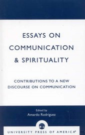 Essays on Communication & Spirituality
