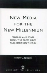 New Media for the New Millennium | William C. Spragens |
