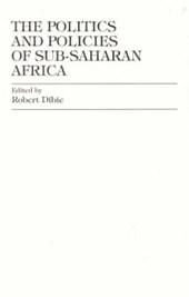 The Politics and Policies of Sub-Saharan Africa