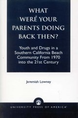 What Were Your Parents Doing Back Then? | Jeremiah Lowney |