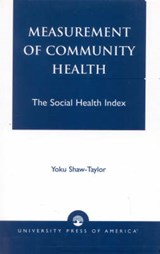 Measurement of Community Health | Yoku Shaw-Taylor |