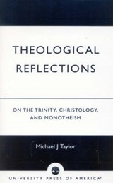 Theological Reflections | Michael J. Taylor |