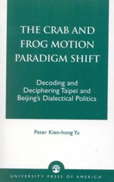 The Crab and Frog Motion Paradigm Shift | Peter Kien Yu |