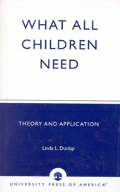 What All Children Need