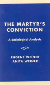 The Martyr's Conviction | Anita Weiner |