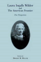 Laura Ingalls Wilder and the American Frontier | auteur onbekend |