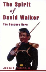 The Spirit of David Walker | James S. Peters |