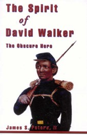 The Spirit of David Walker
