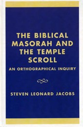 The Biblical Masorah and the Temple Scroll