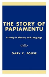 The Story of Papiamentu | Gary C. Fouse |
