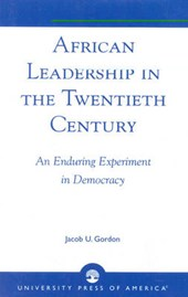 African Leadership in the Twentieth Century