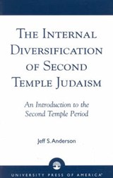 The Internal Diversification of Second Temple Judaism | Jeff S. Anderson |