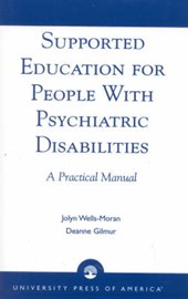 Supported Education for People with Psychiatric Disabilities