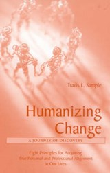 Humanizing Change | Travis Sample |