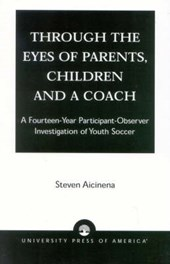 Through the Eyes of Parents, Children and a Coach
