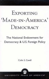 Exporting 'Made in America' Democracy