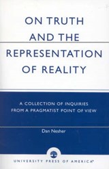 On Truth and the Representation of Reality | Dan Nesher |