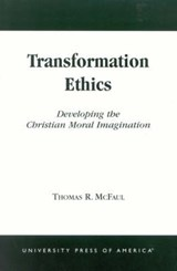 Transformation Ethics | Thomas R. McFaul |