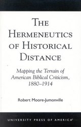 The Hermeneutics of Historical Distance | Robert Moore-Jumonville |
