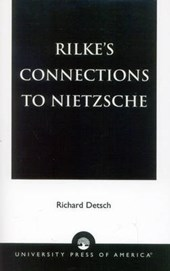 Rilke's Connections to Nietzsche