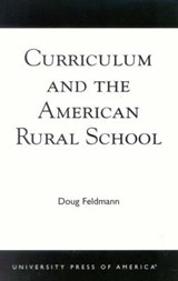 Curriculum and the American Rural School | Doug Feldmann |