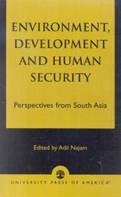 Environment, Development and Human Security
