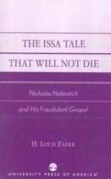 The Issa Tale That Will Not Die | H. Louis Fader |