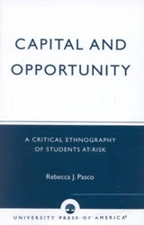 Capital and Opportunity | Rebecca J. Pasco |
