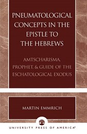 Pneumatological Concepts in the Epistle to the Hebrews