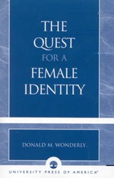 The Quest for a Female Identity | Donald M. Wonderly |